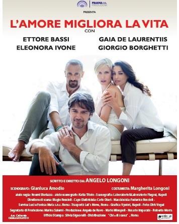 """teatro. A QUARRATA """"L'AMORE MIGLIORA LA VITA"""""""