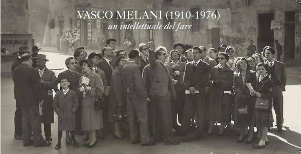 """arte & cultura. """"VASCO/VASQUEZ"""", CONVERSAZIONI SU VASCO MELANI"""