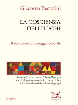 libri. «LA COSCIENZA DEI LUOGHI» DI GIACOMO BECATTINI