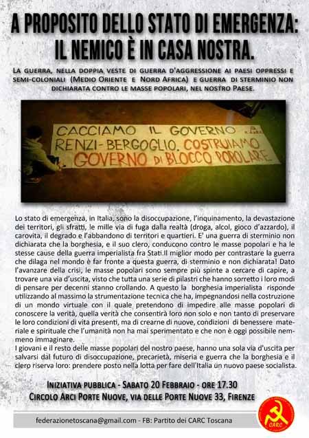 carc. «A PROPOSITO DELLO STATO DI EMERGENZA: IL NEMICO È IN CASA NOSTRA»