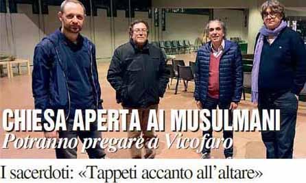 musulmani in chiesa. CIPRIANI E LA PIETRA (FDI-AN): «GRAVE ERRORE»