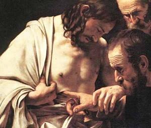 San Tommaso e le piaghe del Signore. Pazienza per chi non crede...