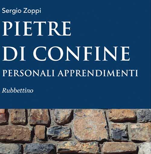 """""""PIETRE DI CONFINE"""", IL LIBRO DI ZOPPI"""