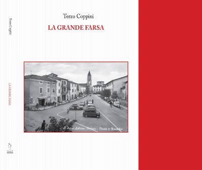 agliana. «LA GRANDE FARSA», ROMANZO DI TERZO COPPINI