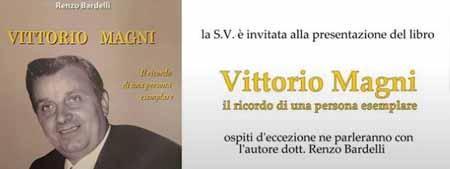 VITTORIO MAGNI NEL RICORDO DI BARDELLI