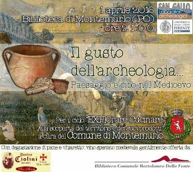 """montemurlo & cucina. """"IL GUSTO DELL'ARCHEOLOGIA"""""""