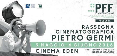 PRATO FILM FESTIVAL, OMAGGIO A PIETRO GERMI