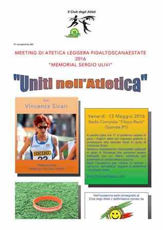 """uniti nell'atletica. ALLO STADIO IL """"MEMORIAL SERGIO ULIVI"""""""