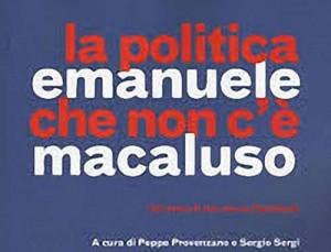 libro La politica che non c'è di Macaluso