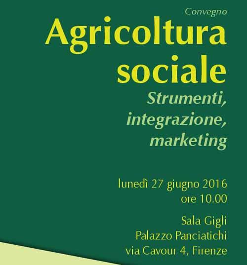 firenze. UN CONVEGNO SULL'AGRICOLTURA SOCIALE