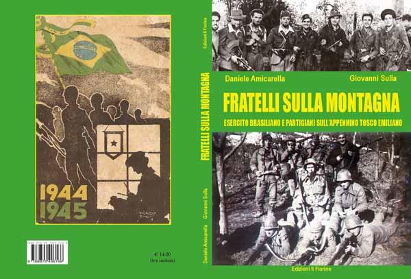 """""""FRATELLI SULLA MOTAGNA"""", L'UNIONE TRA BRASILIANI E PARTIGIANI"""