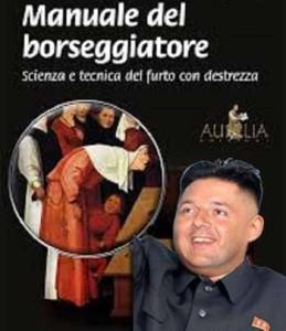 Renzi, Il manuale del borseggiatore