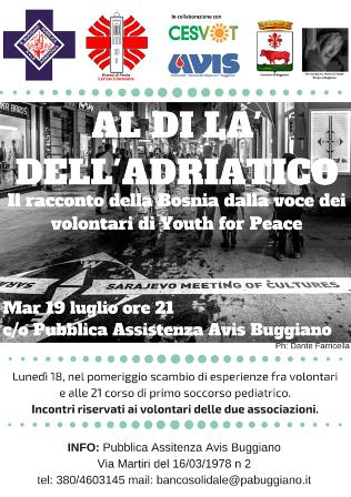 """buggiano. """"AL DI LÀ DELL'ADRIATICO"""", LA BOSNIA DI 'YOUTH FOR PEACE'"""