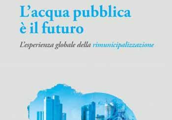 """libri. """"L'ACQUA PUBBLICA È IL FUTURO"""""""