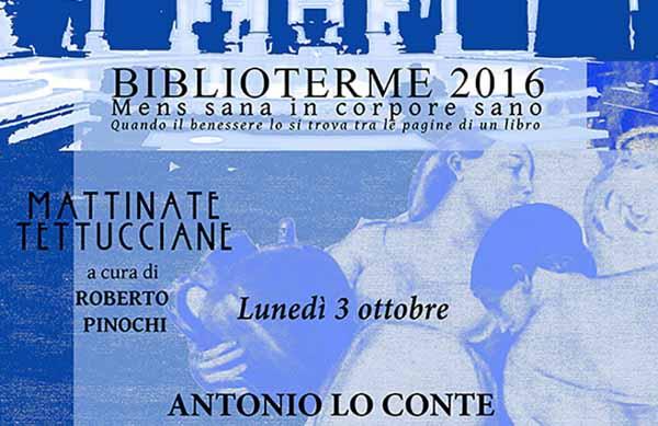 "montecatini. A ""BIBLIOTERME"" PARTECIPA ANTONIO LO CONTE"