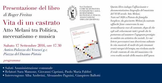 """""""VITA DI UN CASTRATO. ATTO MELANI TRA POLITICA, MECENATISMO E MUSICA"""""""