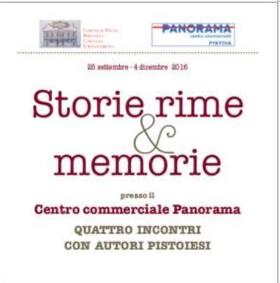 """pistoia. """"STORIE RIME & MEMORIE"""" DI QUATTRO AUTORI DEL PISTOIESE"""