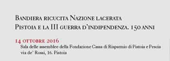 PISTOIA E LA III GUERRA D'INDIPENDENZA. 150 ANNI