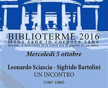 """montecatini. """"BIBLIOTERME"""": CONFERENZA SU SCIASCIA E BARTOLINI"""