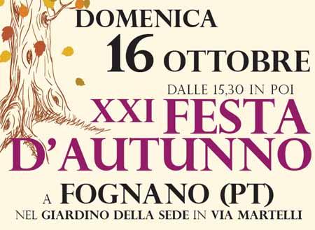 """montale. """"FESTA D'AUTUNNO"""" A FOGNANO"""