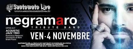 "santomato live. TORNA LA ""NEGRAMARO TRIBUTE BAND"""
