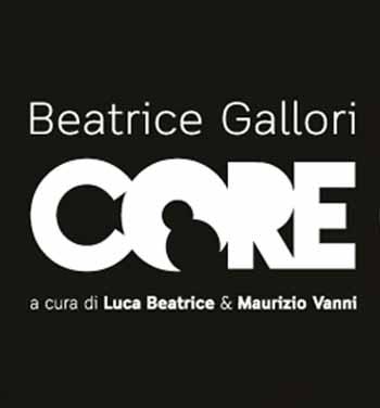 """lucca. """"BEATRICE GALLORI. CORE"""""""