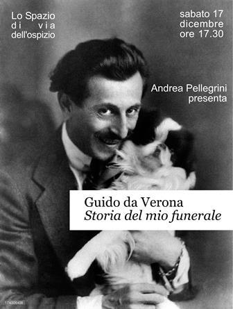 """libri. """"STORIA DEL MIO FUNERALE"""" DI GUIDO DA VERONA"""