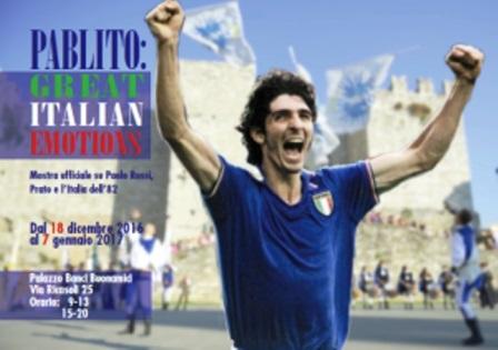 """prato. """"PABLITO GREAT ITALIAN EMOTIONS"""", MOSTRA UFFICIALE SU PAOLO ROSSI"""