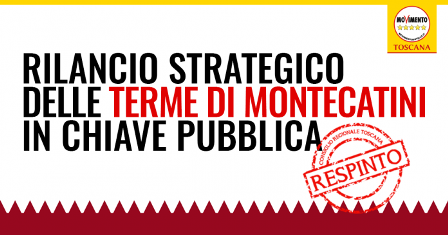 "montecatini. TERME, MAGNANI (M5S): ""PATRIMONIO STRATEGICO"""