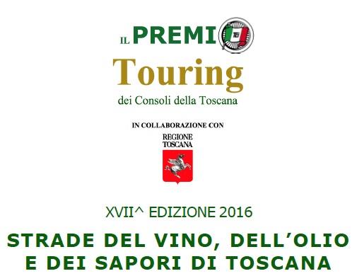 quarrata. IL PREMIO TOURING 2016 ALLA STRADA DELL'OLIO E DEL VINO