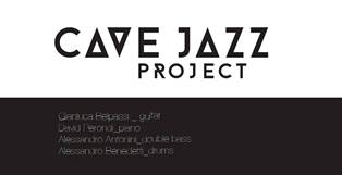 giovedìjazz. CAVE JAZZ PROJECT: LIVE@FONDAZIONE TRONCI