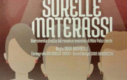 """manzoni. """"SORELLE MATERASSI"""", PER LA REGIA DI DORA DONARELLI"""