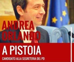 primarie pd. ANDREA ORLANDO A PISTOIA