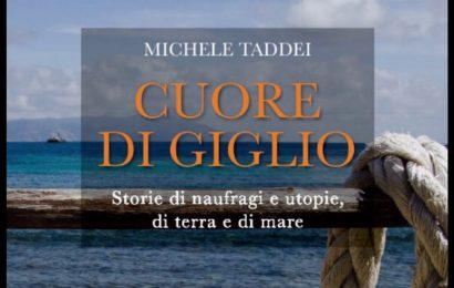 """lo spazio. """"CUORE DI GIGLIO"""", STORIE DI MARE, MIGRAZIONI E NAUFRAGI"""