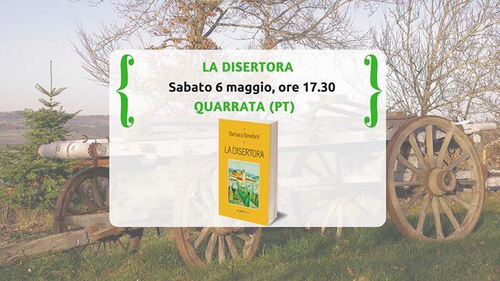 """il ghirigoro. A QUARRATA LA PRESENTAZIONE DEL ROMANZO """"LA DISERTORA"""""""
