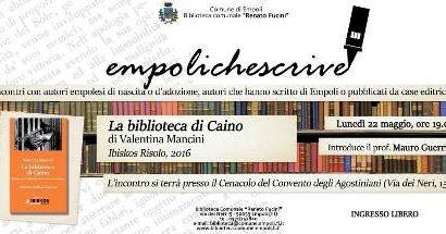 """empoli che scrive. VALENTINA MANCINI E """"LA BIBLIOTECA DI CAINO"""""""