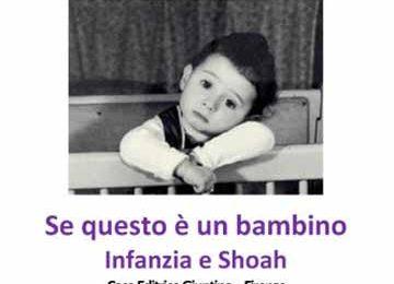 """""""SE QUESTO È UN BAMBINO. INFANZIA E SHOAH"""""""
