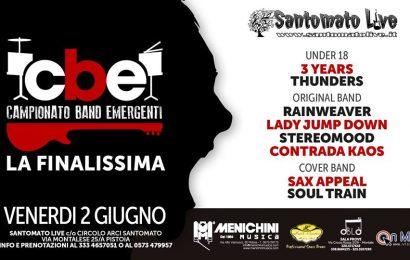 santomato live. STASERA LA FINALISSIMA DEL CBE-CAMPIONATO BAND EMERGENTI