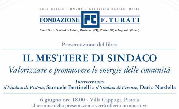 """""""IL MESTIERE DI SINDACO"""", PRESENTAZIONE A VILLA CAPPUGI DI PISTOIA"""