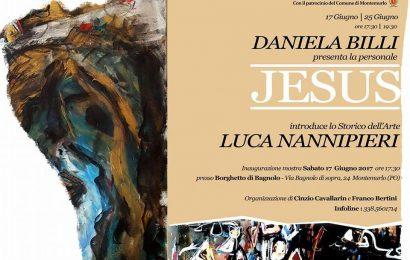 """montemurlo. """"JESUS"""", AL BORGHETTO LA MOSTRA DI DANIELA BILLI"""
