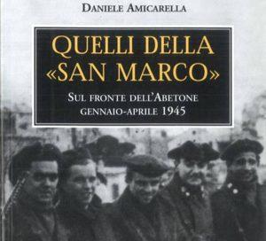 """letture estive. """"QUELLI DELLA «SAN MARCO»"""", DI DANIELE AMICARELLA"""