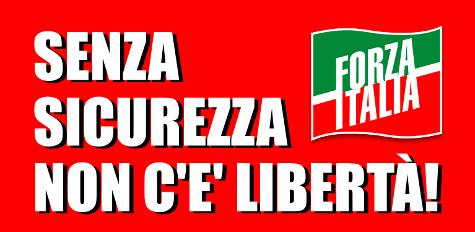 sicurezza. FORZA ITALIA IN SINTONIA CON LE PREOCCUPAZIONI DEL SAP