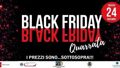 24 novembre. BLACK FRIDAY A QUARRATA