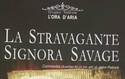 """teatro. """"LA STRAVAGANTE SIGNORA SAVAGE"""""""