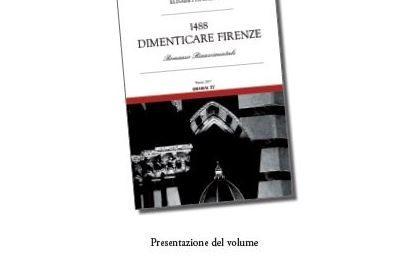 """""""1488 DIMENTICARE FIRENZE"""", PRESENTAZIONE DEL LIBRO DI ELISABETTA CAMICI"""