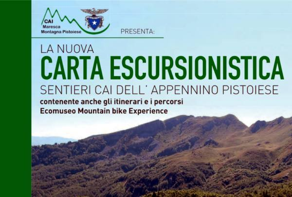LA CARTA ESCURSIONISTICA DELL'APPENNINO PISTOIESE