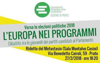 """L'EUROPA NEI PROGRAMMI — VERSO LE ELEZIONI POLITICHE 2018"""""""