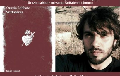 """lo spazio. """"SUTTATERRA"""" DI ORAZIO LABBATE"""