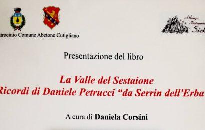 """«LA VALLE SESTAIONE, RICORDI DI DANIELE PETRUCCI """"DA SERIN DELL'ERBA""""»"""
