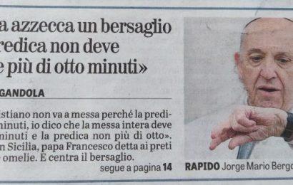 prediche. PAPA FRANCESCO PENSACI TU!